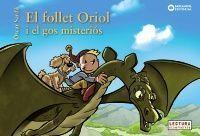 EL FOLLET ORIOL: I EL GOS MISTERIÓS