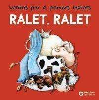 RALET, RALET: CONTES PER A PRIMERS LECTORS