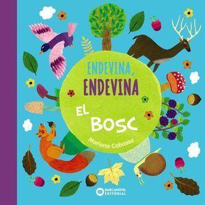 ENDEVINA, ENDEVINA: EL BOSC