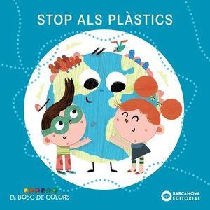 EL BOSC DE COLORS: STOP ALS PLÀSTICS