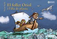 EL FOLLET ORIOL: I L'ILLA DE PLÀSTIC