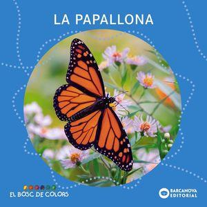 EL BOSC DE COLORS: LA PAPALLONA
