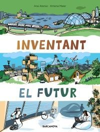 INVENTANT EL FUTUR