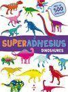 SUPERADHESIUS: DINOSAURES