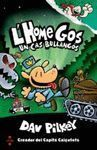 L'HOME GOS 2: UN CAS BULLANGÓS