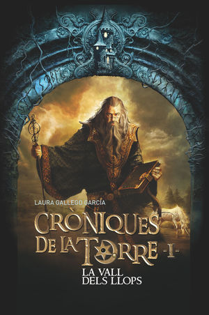 CRÒNIQUES DE LA TORRE 1: LA VALL DELS LLOPS