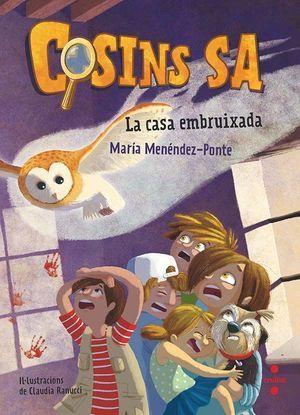 COSINS S.A 1: LA CASA EMBRUIXADA