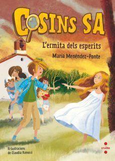 COSINS S.A 3: L´ERMITA DELS ESPERITS