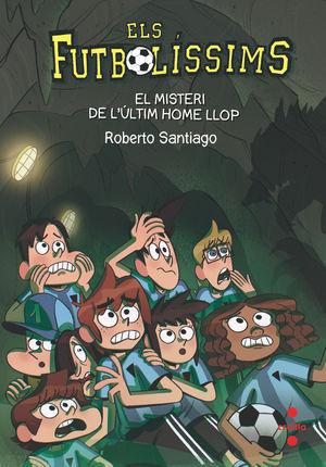ELS FUTBOLISSIMS 16: EL MISTERI DE L'ULTIM HOME LLOP