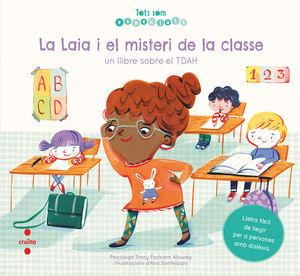 TOTS SOM ESPECIALS: LA LAIA I EL MISTERI DE LA CLASSE