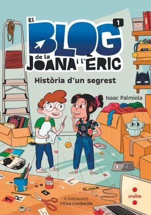 EL BLOG DE LA JOANA I L'ERIC: HISTORIA D'UN SEGREST
