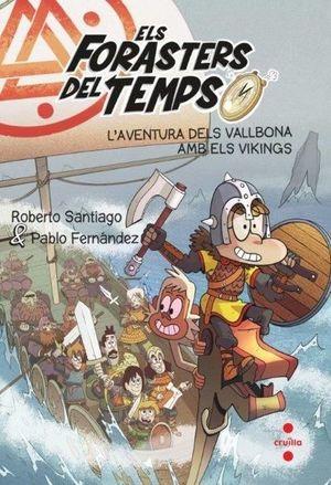 ELS FORASTERS DEL TEMPS 11: L'AVENTURA DELS VALLBONA AMB ELS VIKINGS