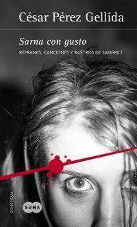 REFRANES, CANCIONES ... 1: SARNA CON GUSTO