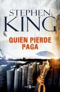 TRILOGIA BILL HODGES 2: QUIEN PIERDE PAGA