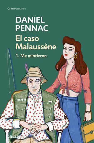 EL CASO MALAUSSÈNE 1: ME MINTIERON
