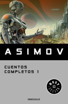 CUENTOS COMPLETOS I - ASIMOV