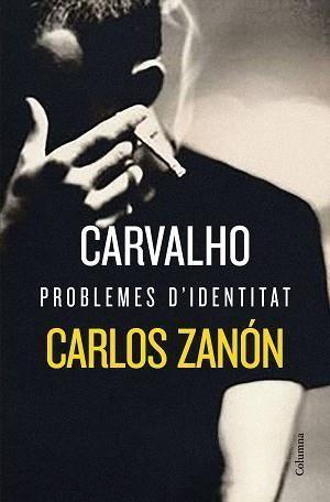CARVALHO. PROBLEMES D'IDENTITAT