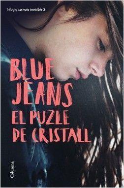 BLUE JEANS: LA NOIA INVISIBLE 2: EL PUZLE DE CRISTALL