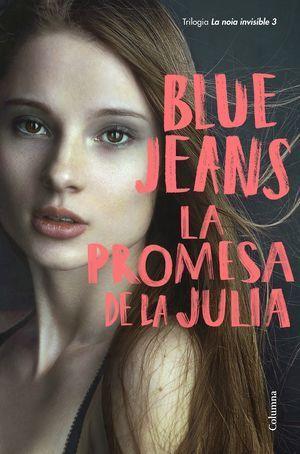 BLUE JEANS: LA NOIA INVISIBLE 2: LA PROMESA DE LA JULIA