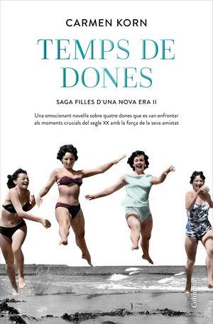 FILLES D'UNA NOVA ERA 2: TEMPS DE DONES