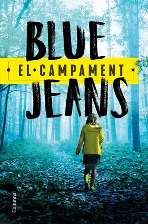 BLUE JEANS: EL CAMPAMENT