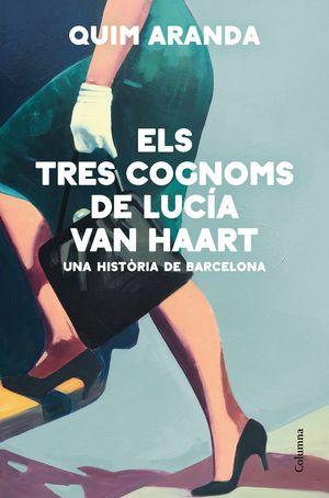 ELS TRES COGNOMS DE LUCÍA VAN HAART