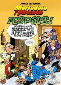 MORTADELO Y FILEMON: MAGOS DEL HUMOR: ¡ESPIAS!