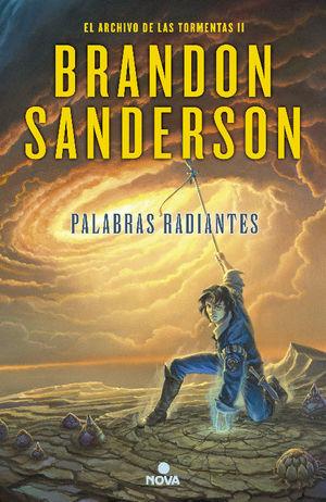 EL ARCHIVO DE LAS TORMENTAS 2: PALABRAS RADIANTES
