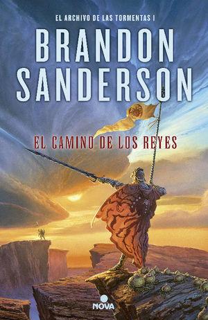EL ARCHIVO DE LAS TORMENTAS 1: EL CAMINO DE LOS REYES