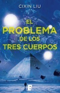 LOS TRES CUERPOS 1: EL PROBLEMA DE LOS TRES CUERPOS