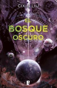 LOS TRES CUERPOS 2: EL BOSQUE OSCURO