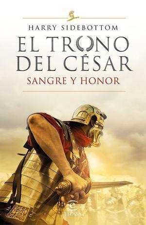 SERIE EL TRONO DEL CÉSAR 2: SANGRE Y HONOR