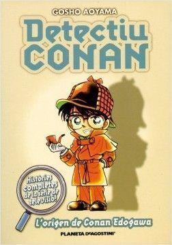 DETECTIU CONAN 1: L'ORIGEN DE CONAN EDOGAWA