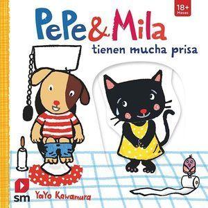 PEPE & MILA: TIENEN MUCHA PRISA