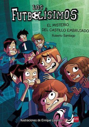 LOS FUTBOLISIMOS 6: EL MISTERIO DEL CASTILLO EMBRUJADO