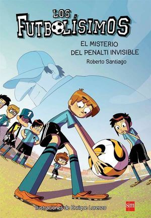 LOS FUTBOLISIMOS 7: EL MISTERIO DEL PENALTY INVISIBLE
