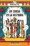 ɐRASE UNA VEZ...: UN ERROR EN LA HISTORIA