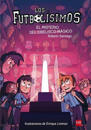 LOS FUTBOLISIMOS 12: EL MISTERIO DEL OBELISCO MAGICO