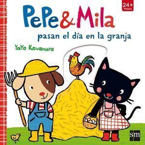 PEPE & MILA: PASAN EL DIA EN LA GRANJA