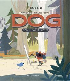APRENDE INGLS CON DOG: CAN I PAINT YOU?
