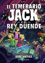 EL TEMERARIO JACK 2: Y EL REY DUENDE