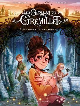 LES GERMANES GREMILLET 2: ELS AMORS DE LA CASSIOPEA