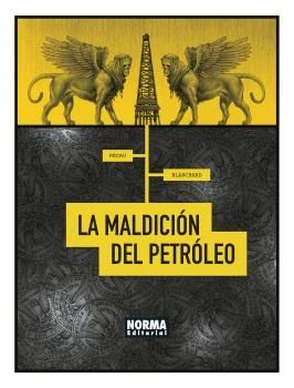 LA MALDICIÓN DEL PETROLEO