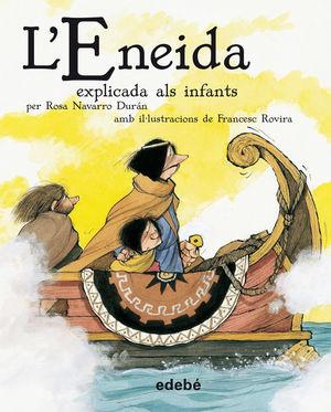 CLÀSSICS EXPLICATS: L'ENEIDA EXPLICADA ALS INFANTS