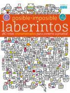 POSIBLE-IMPOSIBLE: LABERINTOS
