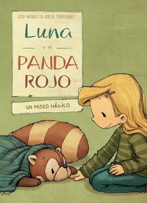 LUNA Y EL PANDA ROJO 3: EN UN PASEO MÁGICO