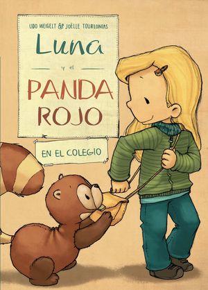 LUNA Y EL PANDA ROJO 4: EN EL COLEGIO