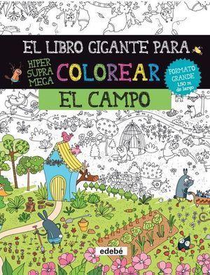 EL LIBRO GIGANTE PARA COLOREAR EL CAMPO
