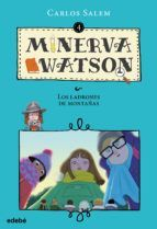 MINERVA WATSON 4: Y LOS LADRONES DE MONTAÑAS