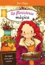 LA FLORISTERIA MAGICA 3: MAGIA NO ES PER A COVARDS